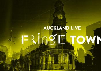 Fringe Town: Taurite Auckland