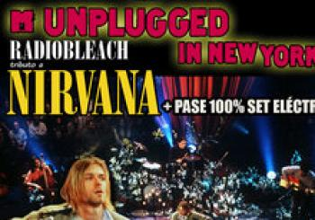 UNPLUGGED IN NEW YORK + PASE 100% ELÉCTRICO RADIOBLEACH TRIBUTO A NIRVANA YUNCOS TOLEDO