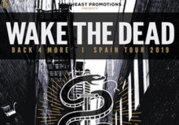 wake the dead + invitados Madrid