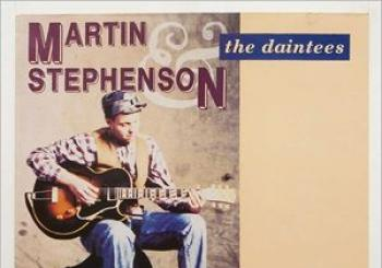 Entradas MARTIN STEPHENSON and THE DAINTEES Salutation Road en La Belle Angele