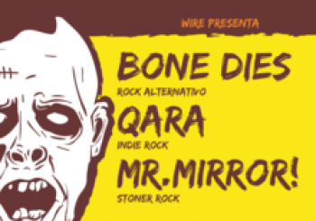 Bone Dies + QARA + Mr.Mirror! en Parla