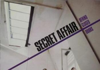 Entradas SECRET AFFAIR Behind Closed Doors en The Cluny