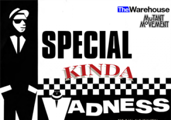 Entradas Special Kinda MadnessChequered PastThe Warehouse en The Warehouse