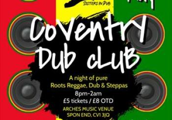 Entradas Coventry Dub Club Launch en Arches Venue