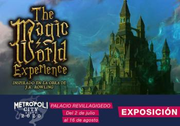 Exposición The Magic World Experience - 9 de Julio en Gijón