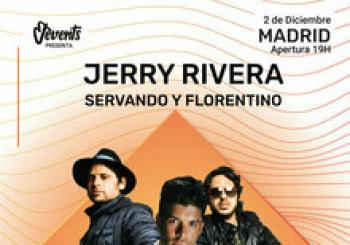Servando y Florentino+Jerry Rivera en Madrid