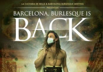 , Burlesque is back (edición Agosto) en Barcelona