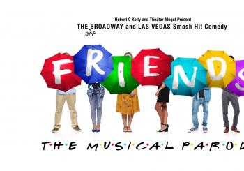 Friends! The Musical Parody Dublin