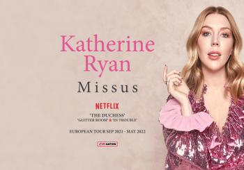 Katherine Ryan: Telling Everybody Everything en London