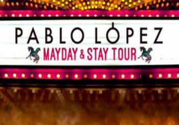 Pablo Lopez - Mayday & Stay Tour en Madrid