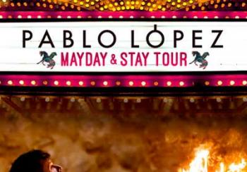Pablo Lopez Mayday and Stay Tour en Valencia