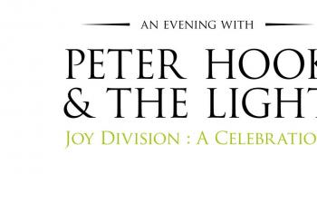 An Evening with Peter Hook & The Light - Joy Division: A Celebration Manchester