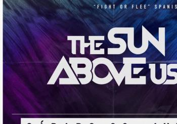 Against The Waves + The Sun Above Us en Zaragoza