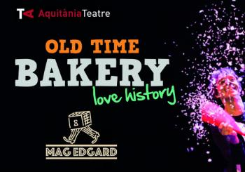 Old Time Bakery, Love History en Barcelona (Teatre Aquitània)