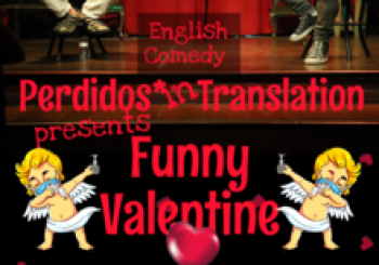 English Comedy - Perdidos Presents Funny Valentine en Barcelona