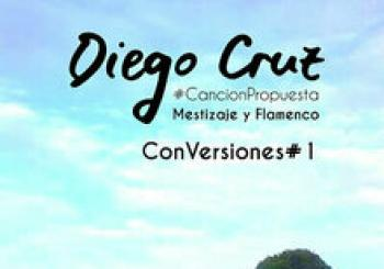 Diego Cruz. ConVersiones#1.CoNCieRToS oN LiNe en La Que Tu QuieRaS
