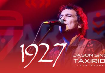 1927 Plus Special Guest Jason Singh Plays Taxiride and Beyond Southbank