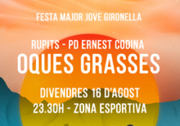 Oques Grasses - Festa Major Jove Gironella