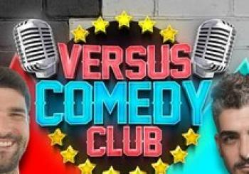 VERSUS COMEDY CLUB presenta: