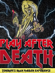 Play After Death Tenerife\'s Iron Maiden Experience