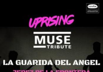 UPRISING MUSE TRIBUTE EN LA GUARIDA DEL ANGEL, JEREZ DE LA FRONTERA (CÁDIZ)