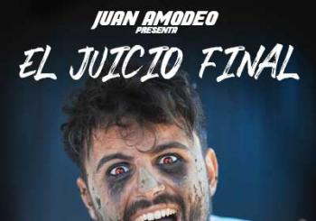 Entradas Juan Amadeo - El Juicio Final en Madrid