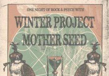 One Night of Rock & Psych: Winter Project + Mother Seed En Vigo