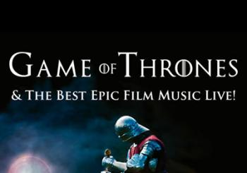 Entradas Game of Thrones & the Best Epic Film Music Live en Madrid