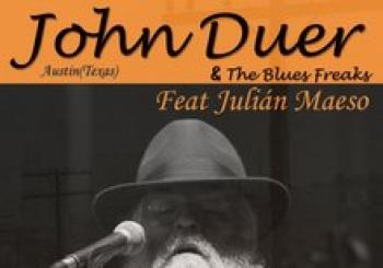 John Duer and The Blues Freaks feat Julián Maeso. En O GROVE