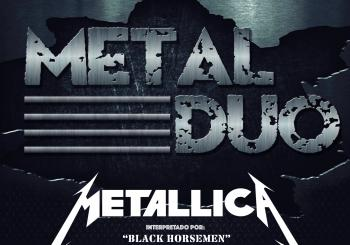 METAL DUO - Metallica Vs. Iron Maiden () en Cáceres