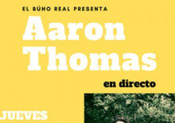 Aaron Thomas en el Búho Real. En Madrid